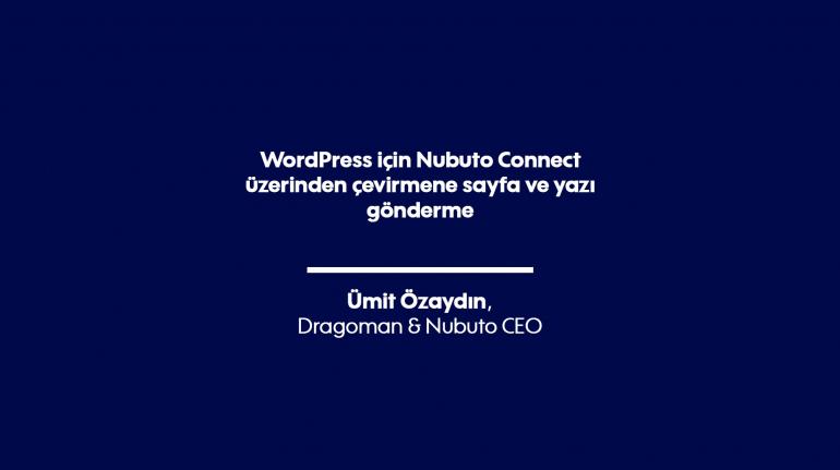 WordPress için Nubuto Connect üzerinden çevirmene sayfa ve yazı gönderme