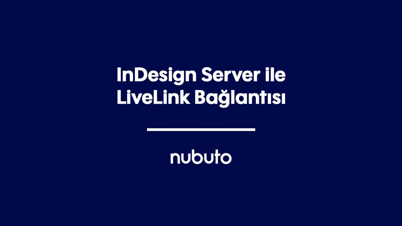 InDesign Server ile LiveLink Bağlantısı