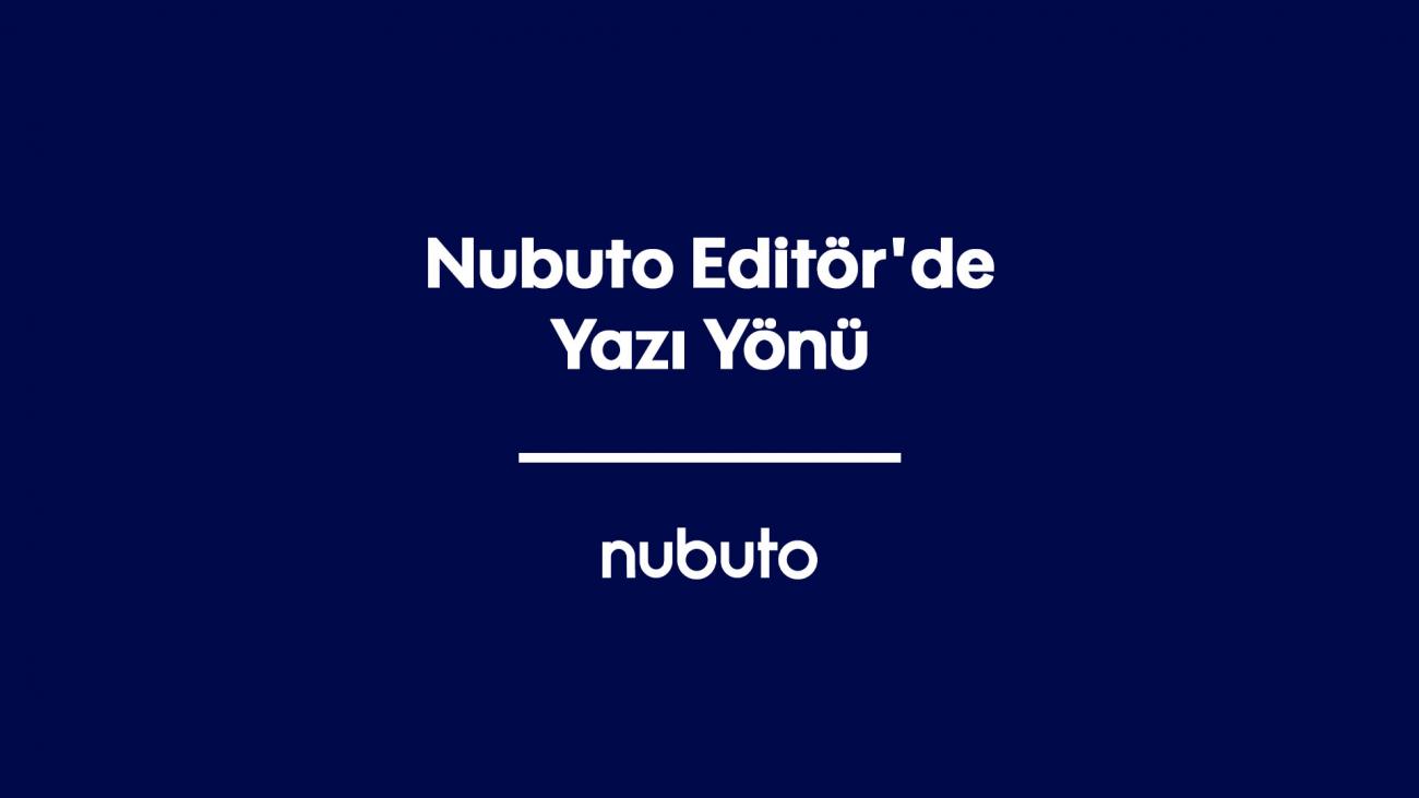 Nubuto Editör'de Yazı Yönü