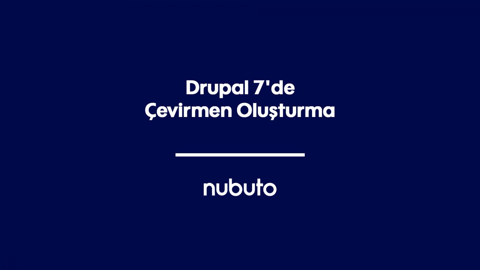Drupal 7'de Çevirmen Oluşturma