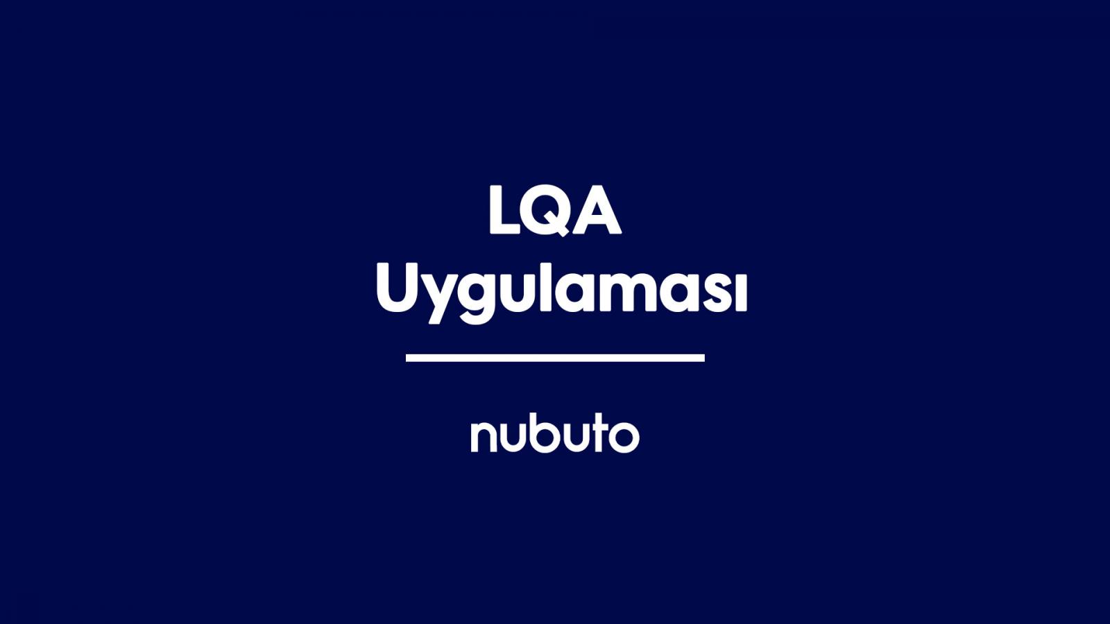 LQA Uygulaması